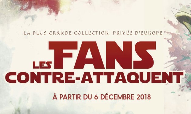 Les Fans contre-attaquent, exposition Star Wars à Paris