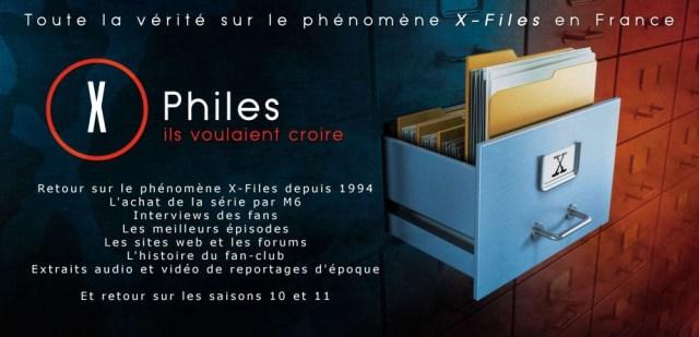 X-Files a 25 ans, commandez la Version Longue du documentaire X-Philes, ils voulaient croire.