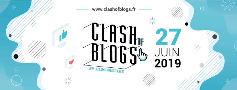 clash of blogs - Blogbusters 2019 : encore un échec pour le concours de blogs clash of blogs