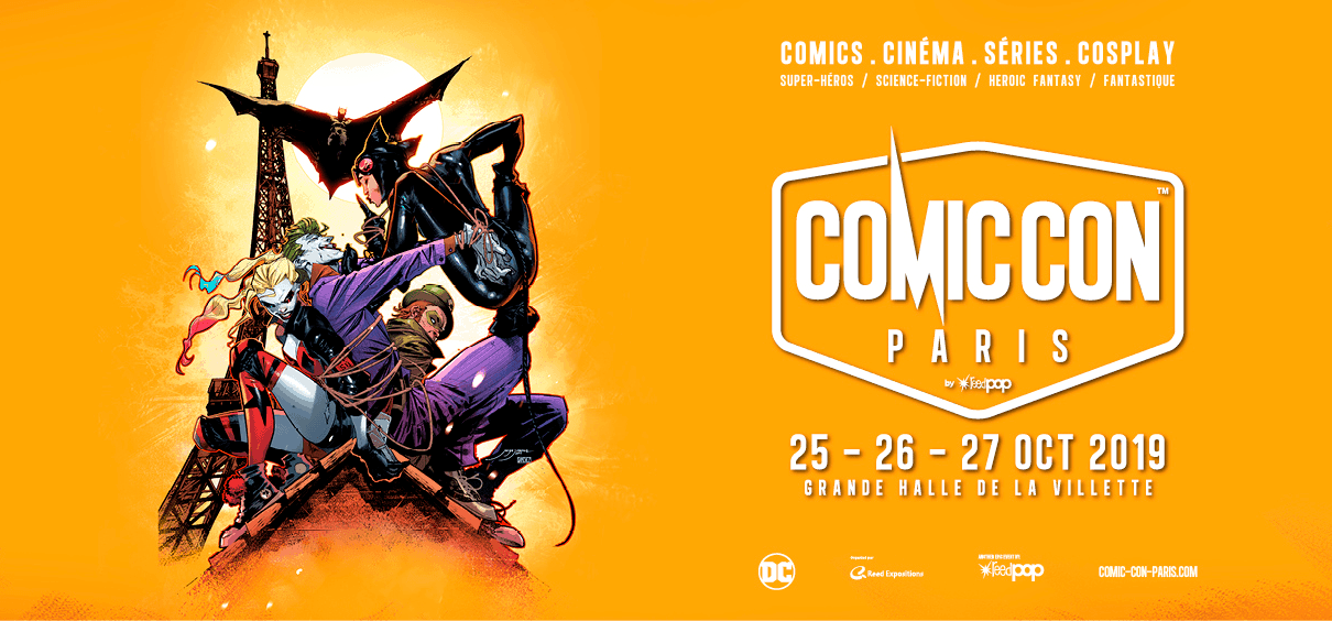 Festivals - COMIC-CON PARIS 2019 : le programme comic con 2019
