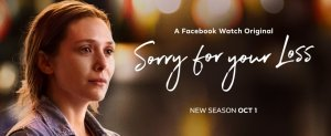 sorry for your loss saison 2 facebook watch