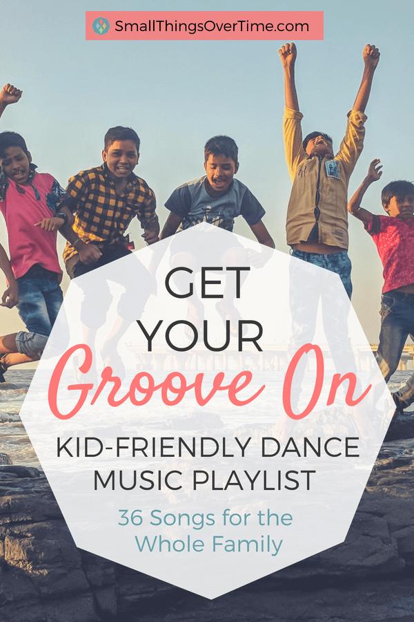 Kids Having Fun Get Your Groove On Kid-Friendly Dance Music Playlist