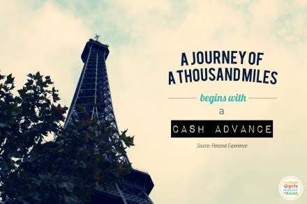 A journey of a thousand miles begins with a cash advance_