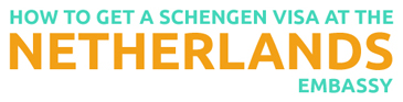 How to get a Schengen visa at the Netherlands embassy