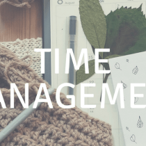Time Management Foundations {Part 2}