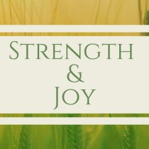 Strength and Joy