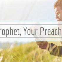 Loving God's Prophet, Your Preacher-Husband:  Before and After the Sermon, Part Two