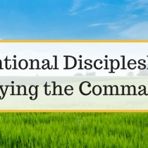 Intentional Discipleship: Obeying the Command