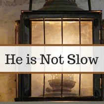 He is Not Slow