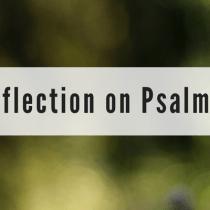 A Reflection on Psalm 124
