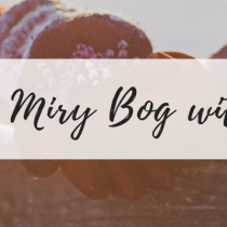 In the Miry Bog with Him – Part 1