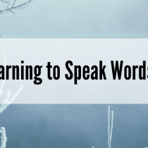 Hope-Filled Words: Learning to Speak Words of Hope to Ourselves (Part 2)