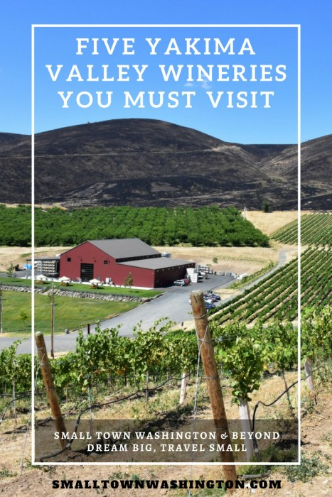 Five Yakima Valley Wineries Pinterest