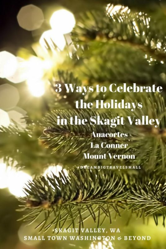 Celebrate the Holidays in the Skagit Valley