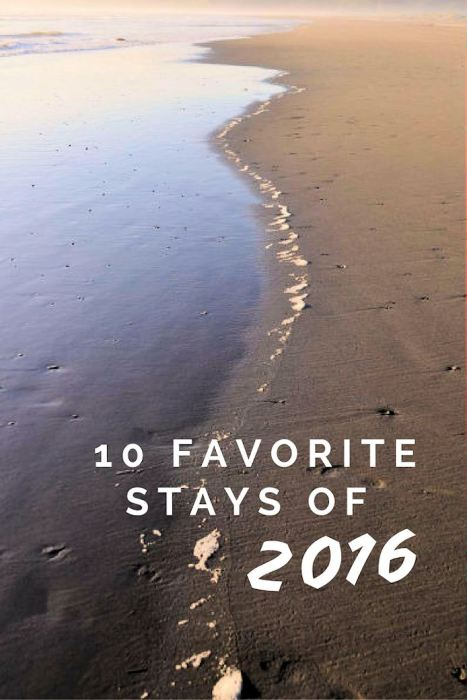 10 Favorite Stays of 2016