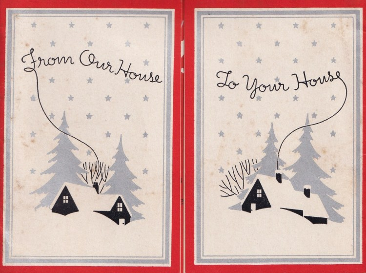 "Art deco vintage Christmas Greeting card - showing two houses in snowy landscapes with text ""From Our House To Your House"""