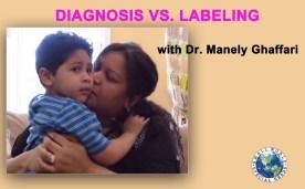 Diagnosis vs. Labeling