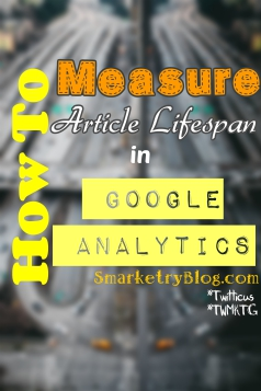 Measuring ARticle Lifespan with Google Analytics | SmarketryBlog.com