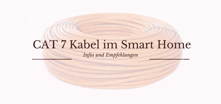 Cat 7 Kabel im Smart Home