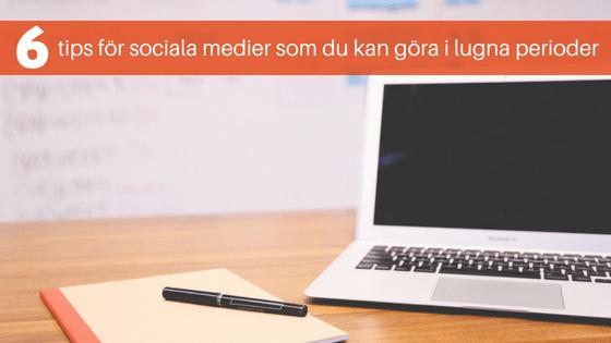 6 tips sociala medier