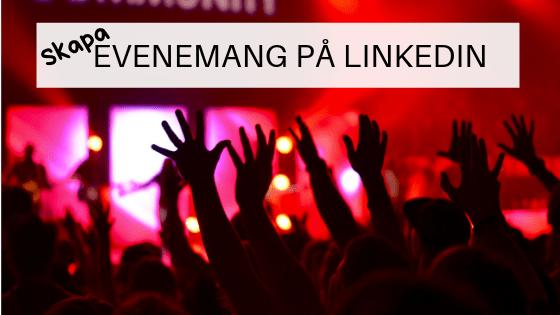evenemang LinkedIn