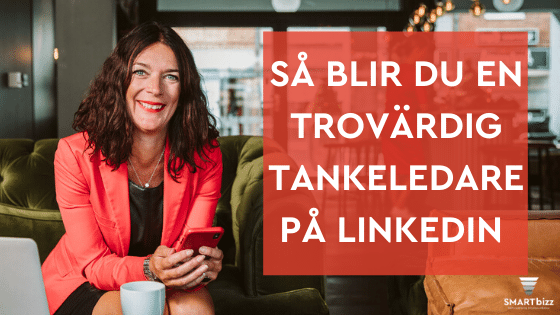 Tankeledare tankeledarskap thought leader linkedin