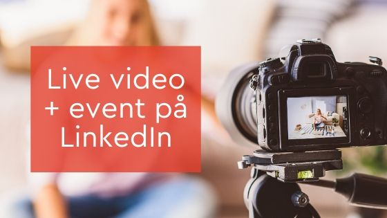 live video event LinkedIn