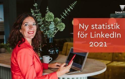 Antal användare statistik LinkedIn 2021