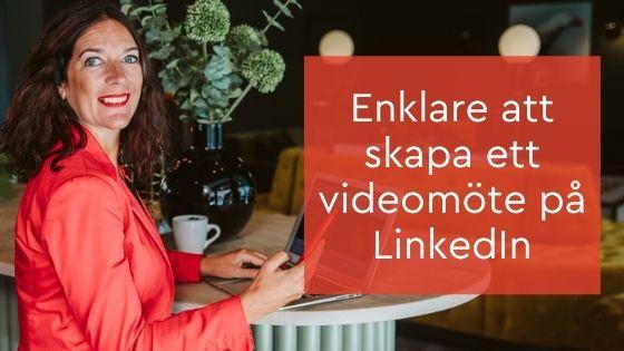 enklare videomöte LinkedIn