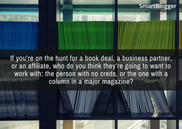 Build credibility writing for magazines.