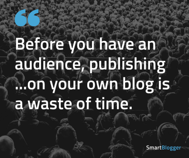 before you have an audience