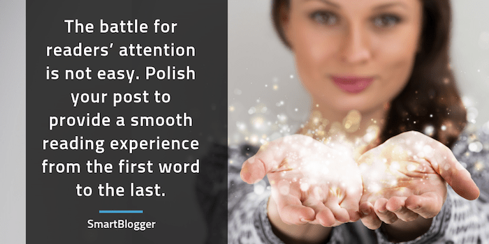 Step #5. Polish Your Post So It's Smoother Than a Slip 'n Slide