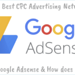 What is Google Adsense and How Does it Works?