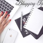 Blogging Resources & Tools for Starting a Blog (2019 Edition)