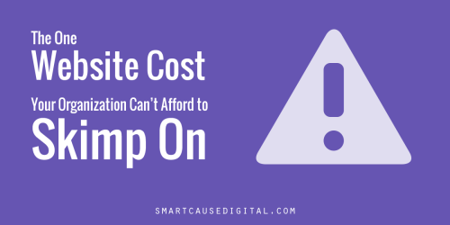 The one website cost your nonprofit organization can't afford to skimp on