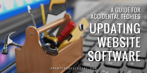 An accidental techies guide to updating nonprofit website software