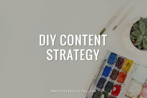 diy content strategy for your nonprofit website project