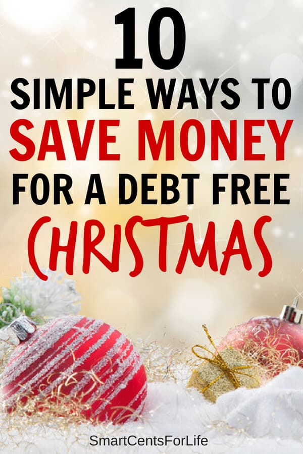Check out these 10 simple ways to save money for Christmas. Learn how to save money for the Holidays with these money saving tips and and have a debt free Christmas this year. Find out different money tips including ways to make extra money or extra cash ideas and frugal living tips on how to have a Christmas on a budget. #Christmas #Chirstmasonabudget #moneysavingtips #Holidays #savingmoneytips #budgeting #frugal #frugalchristmas