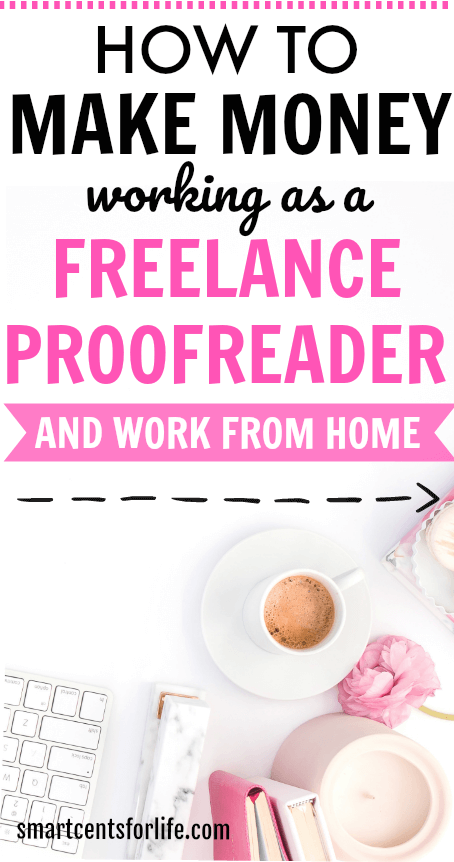 Are you looking for a flexible work from home job? Or probably, a job where you can work from anywhere in the world with minimum or no experience? If so, then proofreading can be the perfect job for you! Become an online proofreader in no time and make extra money from home or anywhere. Proofreading jobs, freelance jobs, make extra money online, beginners jobs, side hustles, work at home, work from home jobs, business ideas