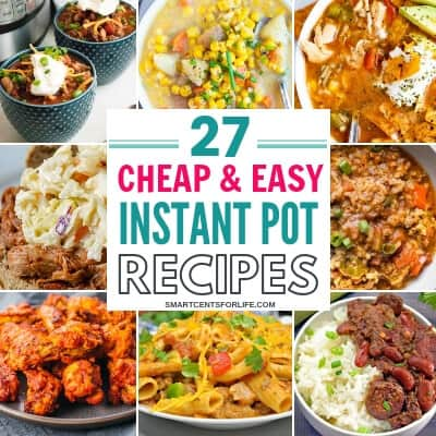 Here are 27 cheap and easy Instant Pot recipes your family will love! Delicious and budget-friendly Instant Pot meal ideas you can try this month. Chicken, beef and vegetarian and vegan meal ideas that won't break your budget! Instant Pot dinner ideas or lunch recipes for a frugal budget! Learn how you can feed your whole family while keeping your grocery budget low! pressure cooker recipes #budgetrecipes #cheapmeals #recipes #frugalliving #InstantPot #InstantPotRecipes #InstantPotMealIdeas