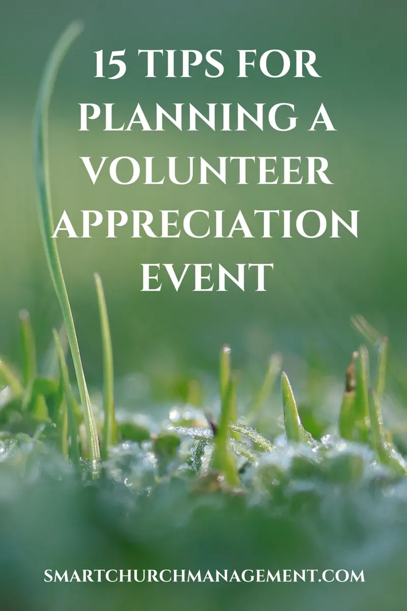 15 Tips For Planning A Volunteer Appreciation Event