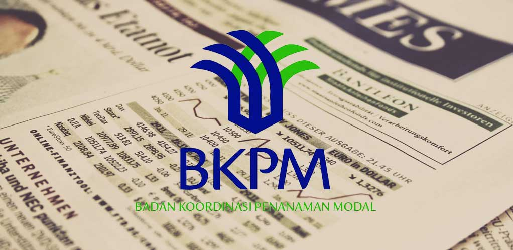 BKPM New Regulation December 2017: The Implementation of Capital Investment in Indonesia