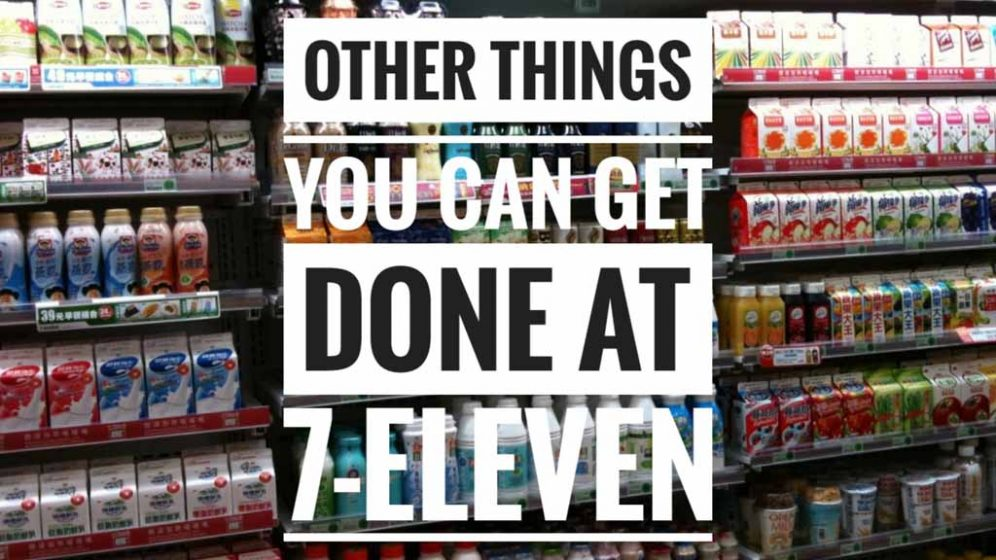 Other Things You Can Get Done At 7-Eleven Convenience Store