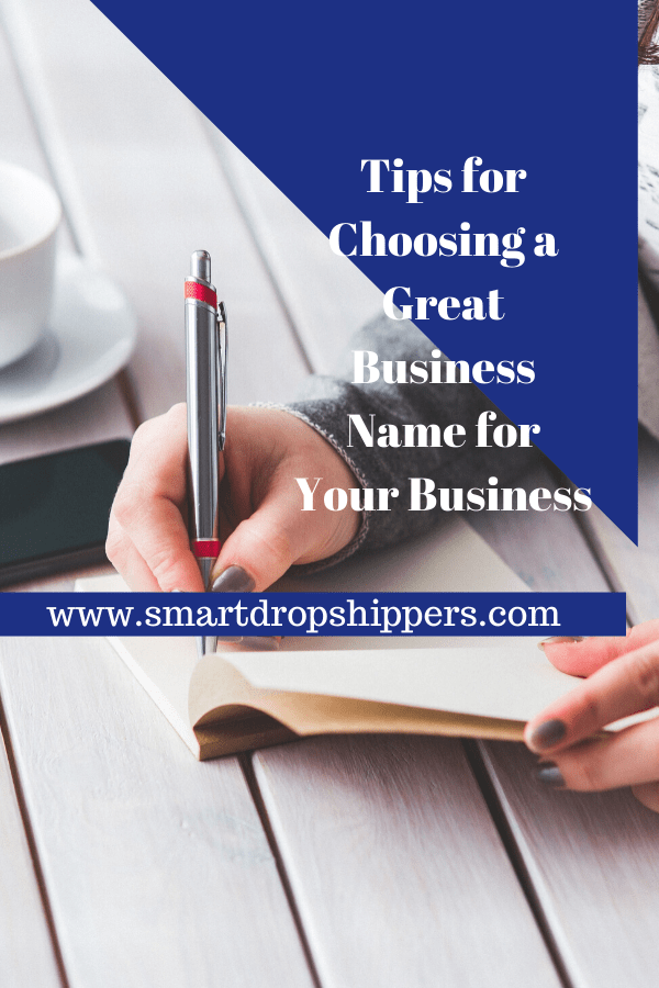 Tips for Choosing a Great Business Name for Your Business