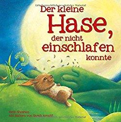 Besten Bücher für Kinder ab 2 Jahre Der kleine Hase der nicht einschlafen konnte