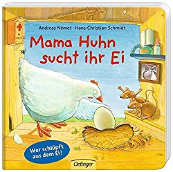 Besten Bücher für Kinder ab 2 Jahre Mama Huhn sucht ihr Ei