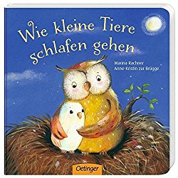besten Bücher für Kinder ab 2 Jahre Wie kleine Tiere schlafen gehen