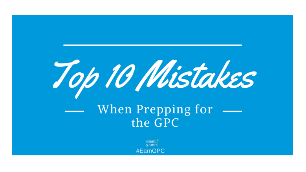 Top 10 Mistakes When Prepping for the GPC #EarnGPC