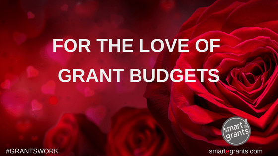 For the Love of Grant Budgets