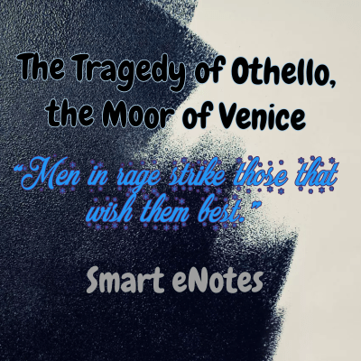 A Short Summary of The Tragedy of Othello